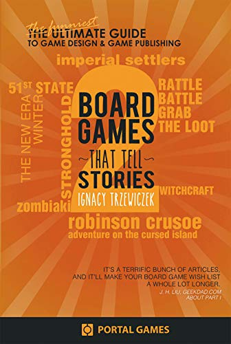 Boardgames that tell stories 2 (English Edition)