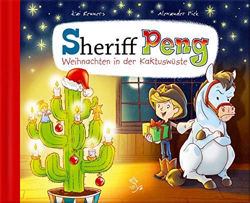 Sheriff Peng - Weihnachten in der Kaktuswüste