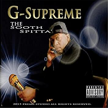 The Sooth Spitta'