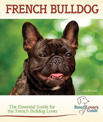 French Bulldog (Breedlover's Guide™)