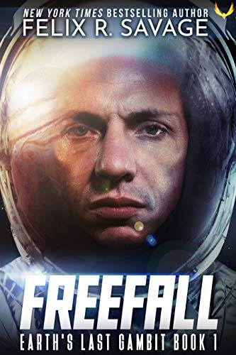 Freefall : A First Contact Hard SciFi Series Earth#039s Last Gambit Book 1