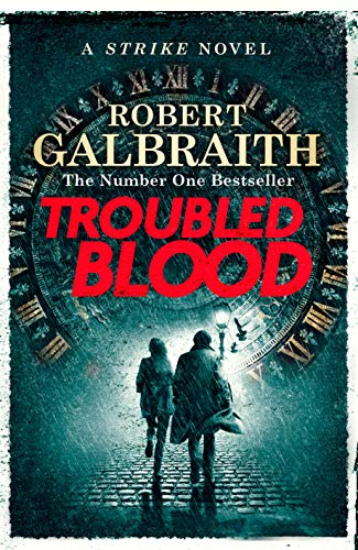 Troubled Blood (Cormoran Strike 5) by [Robert Galbraith]