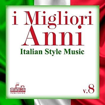 I migliori anni, Vol. 8 (Italian Style Music)