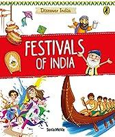 Festivals of India (Discover India)