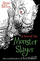 Monster Slayer: A Beowulf Tale