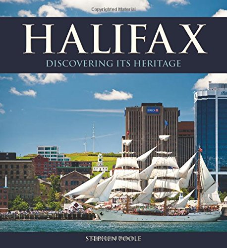 Halifax: Discovering Its Heritage (Formac Illustrated History)