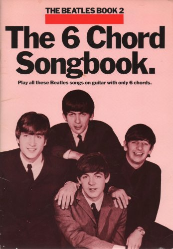 The Beatles: Six Chord Songbook