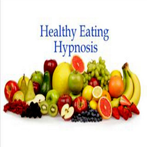 Healthy Eating Hypnosis audiobook cover art