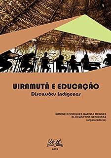 Uiramutã E Educação: Discussões Indígenas