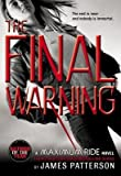The Final Warning[MAXIMUM RIDE FINAL WARNING][Paperback]