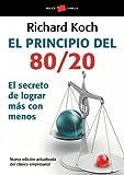31. El principio 80/20: El secreto de lograr más con menos - Richard Koch
