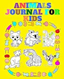 Animals journal for kids: for kids With a Nice and Beautiful Design (7.5'x 9.25') 120 Pages .