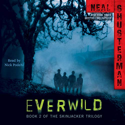Everwild: The Skinjacker Trilogy