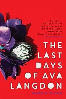 Last Days of Ava Langdon by [Mark O'Flynn]