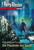 Perry Rhodan-Extra: Die Phantome von Epsal