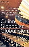 Globalisten: Das Ende der Imperien und die Geburt des Neoliberalismus - Quinn Slobodian