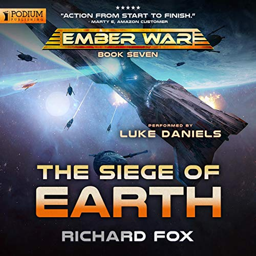 Book cover of  The Siege of Earth: The Ember War, Book 7