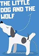 Best the wolf and the dog short story Reviews