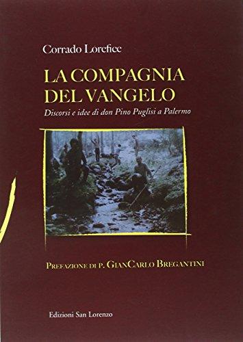 La compagnia del Vangelo. Discorsi e idee di don Pino Puglisi a Palermo