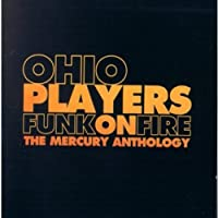 Funk on Fire Anthology by Ohio Players (1995-06-06)
