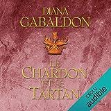 Le Chardon et le Tartan - Outlander 1 - Format Téléchargement Audio - 36,95 €