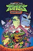 Rise of the Teenage Mutant Ninja Turtles: Sound Off! (Rise of TMNT)