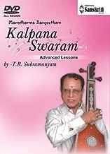 Manodharma Sangeetham Kalpana Swaram Part 2 Advanced Lessons T.R.Subramanyam