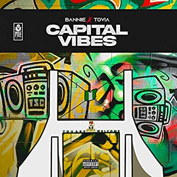 Capital Vibes (Lighters Up) [feat. Tovia]