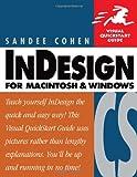 InDesign CS for Macintosh and Windows: Visual QuickStart Guide (Visual Quickstart Guides)