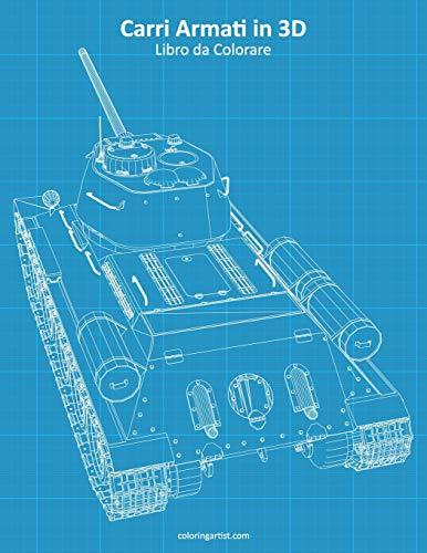 Carri Armati in 3D Libro da Colorare