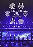 LEGEND OF 2PM in TOKYO DOME[DVD]