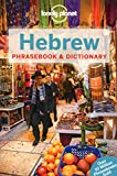 Lonely Planet Hebrew Phrasebook & Dictionary - Lonely Planet