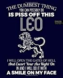 Dont Piss Off Leo Horoscope Zodiac Astrology, Composition Notebook: Wide Ruled Paper Notebook Journal | Nifty Wide Blank Lined Workbook for Teens Kids Students Girls for Home School College for …