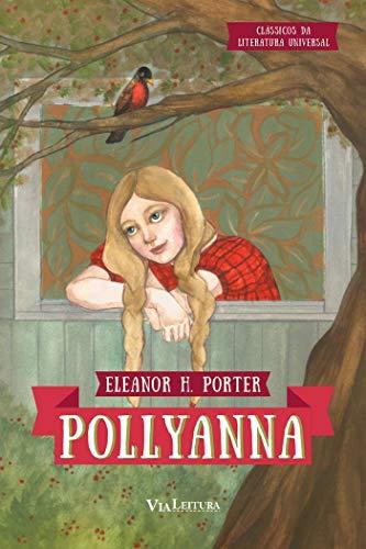 Pollyanna (Coleção Clássicos da Literatura Universal)