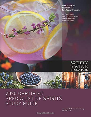 2020 Certified Specialist of Spirits Study Guide