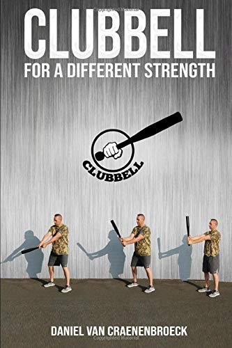 Clubbell, for a different strength