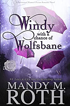 Windy with a Chance of Wolfsbane: A Paranormal Women's Fiction Romance Novel (Grimm Cove Book 5) by [Mandy M. Roth]