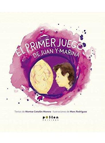 El primer juego de Juan y Marina (Ediciones especiales)