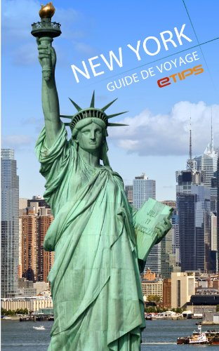 New York Guide de Voyage (French Edition)