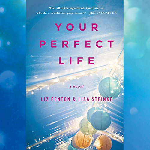 Your Perfect Life audiobook cover art