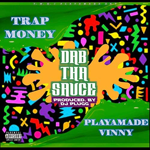 PlayaMade Vinny & Trap Money