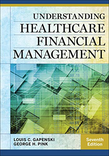 Understanding Healthcare Financial Management, Seventh Edition (AUPHA/HAP Book) (English Edition)