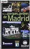 Por los parques y jardines de Madrid