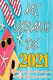 MI VERANO DE 2021- Libreta diario de vivencias para niños y niñas en época estival: Cuaderno de líneas y decoración floral interior para que los más ... para repasar ortografía, gramática y léxico