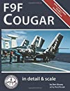 F9F Cougar in Detail & Scale -- Revised Edition