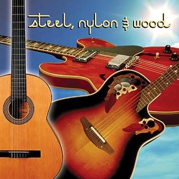 Steel, Nylon & Wood