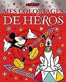 MICKEY ET SES AMIS - Mes Coloriages de Héros - Disney