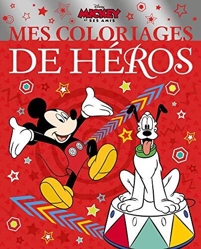 By Disney Mickey Et Ses Amis Mes Coloriages De Heros Disney Telecharger Epub Pdf