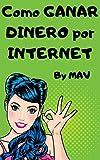 Como GANAR DINERO por INTERNET: Genera INGRESOS PASIVOS a trevés de distintas plataformas