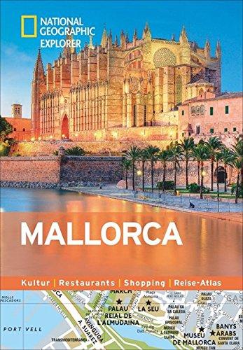 Mallorca erkunden mit handlichen Karten: Mallorca-Reiseführer für die schnelle Orientierung mit Highlights und Insider-Tipps. Mallorca entdecken mit ... Mallorca. (National Geographic Explorer)